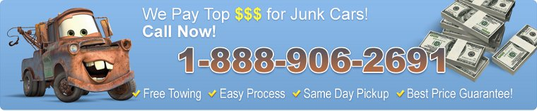 We Pay Top $$$ for Junk Cars! Call Now! 1-888-906-2691